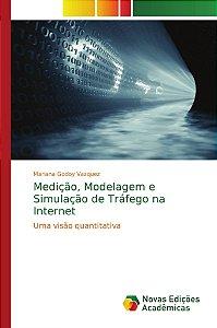 Medição, Modelagem e Simulação de Tráfego na Internet