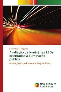 Avaliação de luminárias LEDs orientadas à iluminação pública