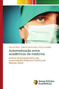 Automedicação entre acadêmicos de medicina