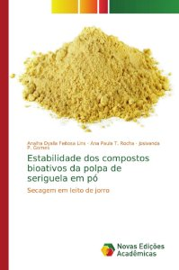 Estabilidade dos compostos bioativos da polpa de seriguela em pó