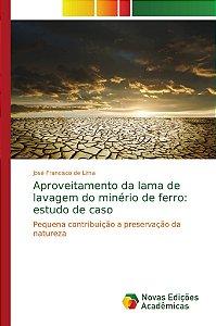 Aproveitamento da lama de lavagem do minério de ferro: estudo de caso