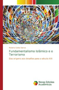 Fundamentalismo Islâmico e o Terrorismo