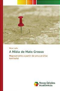 A Mídia de Mato Grosso