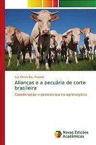 Alianças e a pecuária de corte brasileira