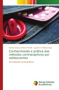 Conhecimento e prática dos métodos contraceptivos por adolescentes