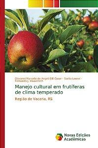 Manejo cultural em frutíferas de clima temperado