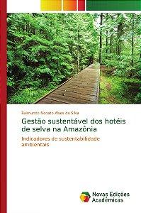 Gestão sustentável dos hotéis de selva na Amazônia