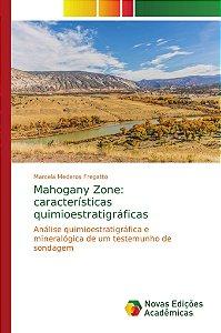 Mahogany Zone: características quimioestratigráficas