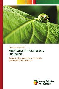 Atividade Antioxidante e Biológica