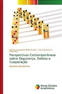Perspectivas Contemporâneas sobre Segurança, Defesa e Cooperação
