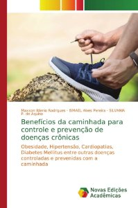 Benefícios da caminhada para controle e prevenção de doenças crônicas