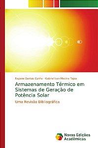Armazenamento Térmico em Sistemas de Geração de Potência Solar