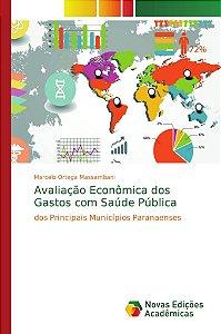 Avaliação Econômica dos Gastos com Saúde Pública