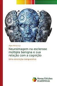 Neuroimagem na esclerose múltipla benigna e sua relação com a cognição