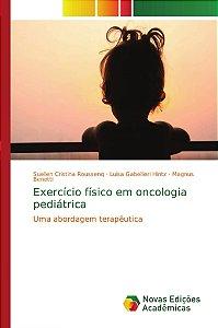Exercício físico em oncologia pediátrica