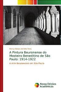 A Pintura Beuronense do Mosteiro Beneditino de São Paulo: 1914-1922