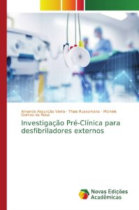 Investigação Pré-Clínica para desfibriladores externos