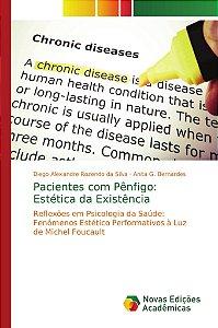 Pacientes com Pênfigo: Estética da Existência