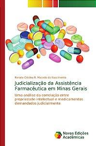 Judicialização da Assistência Farmacêutica em Minas Gerais