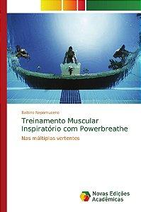 Treinamento Muscular Inspiratório com Powerbreathe