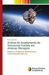 Análise do Acoplamento de Estruturas Fractais em Antenas Monopolo
