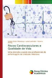 Riscos Cardiovasculares e Qualidade de Vida