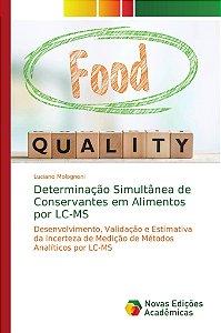 Determinação Simultânea de Conservantes em Alimentos por LC-MS
