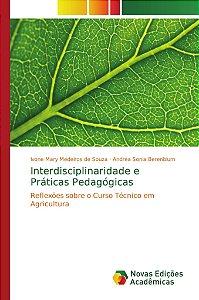 Interdisciplinaridade e Práticas Pedagógicas