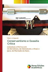 Conservantismo e Ousadia Crítica