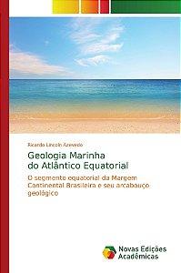 Geologia Marinha do Atlântico Equatorial