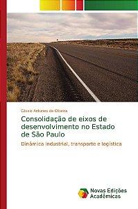 Consolidação de eixos de desenvolvimento no Estado de São Paulo