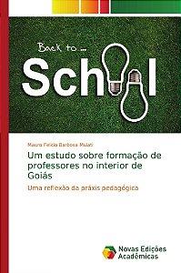 Um estudo sobre formação de professores no interior de Goiás