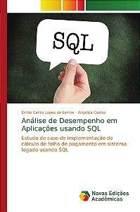 Análise de Desempenho em Aplicações usando SQL