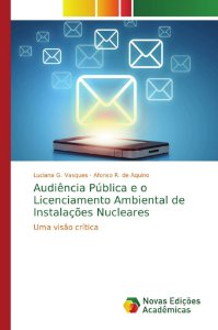 Audiência Pública e o Licenciamento Ambiental de Instalações Nucleares