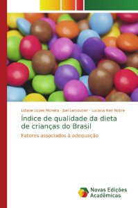 Índice de qualidade da dieta de crianças do Brasil