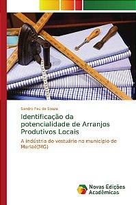 Identificação da potencialidade de Arranjos Produtivos Locais