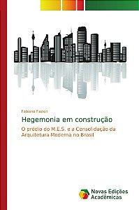 Hegemonia em construção