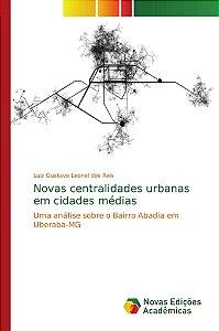 Novas centralidades urbanas em cidades médias