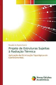 Projeto de Estruturas Sujeitas à Radiação Térmica