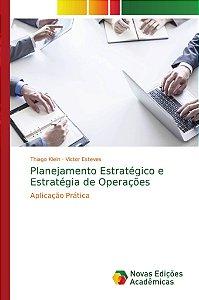 Planejamento Estratégico e Estratégia de Operações