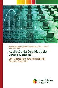 Avaliação da Qualidade de Linked Datasets