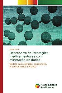 Descoberta de interações medicamentosas com mineração de dados