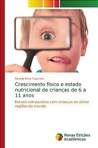 Crescimento físico e estado nutricional de crianças de 6 a 11 anos