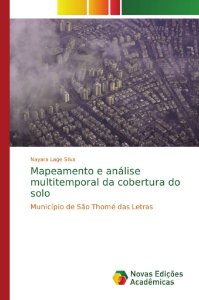 Mapeamento e análise multitemporal da cobertura do solo