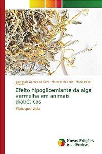 Efeito hipoglicemiante da alga vermelha em animais diabéticos