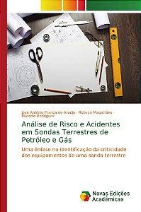 Análise de Risco e Acidentes em Sondas Terrestres de Petróleo e Gás