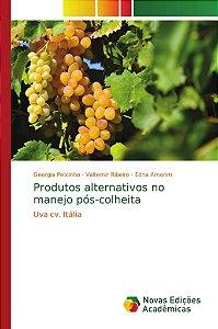 Produtos alternativos no manejo pós-colheita