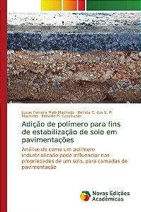 Adição de polímero para fins de estabilização de solo em pavimentações