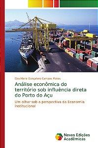 Análise econômica do território sob influência direta do Porto do Açu