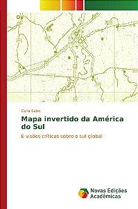 Mapa invertido da América do Sul